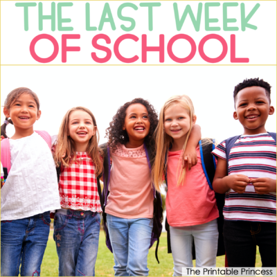 10 Fun Ideas for Celebrating the Last Week of School