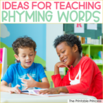 10 Rhyming Word Activities for Kindergarten