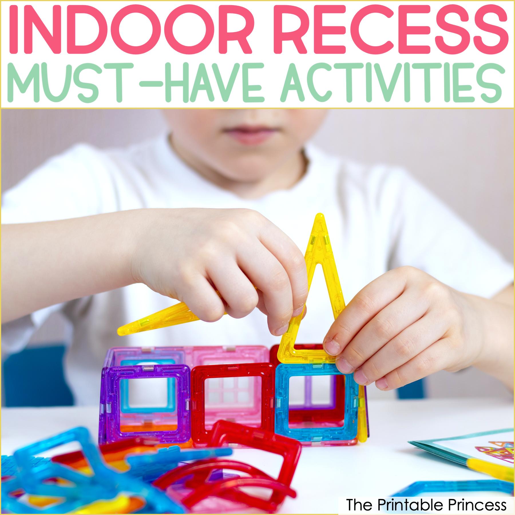 12 Indoor Recess Must-Haves for Kindergarten