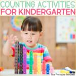 14 Counting Activities for Kindergarten