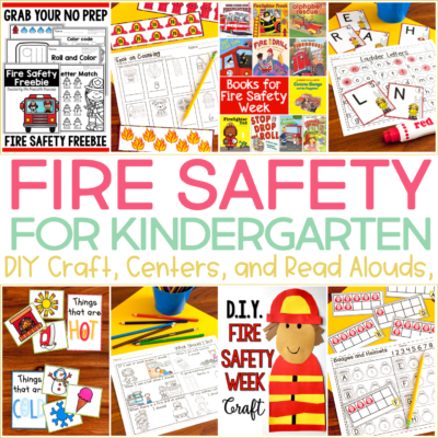 Fire Safety Activities and Centers for Kindergarten