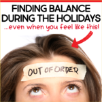 Finding Work Life Balance as a Teacher During the Holidays