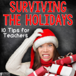 10 Practical Tips for Surviving the Holiday Season