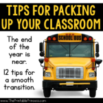 12 Tips for Packing Up Your Classroom