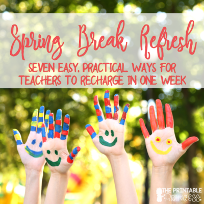 Spring Break Tips for Teachers