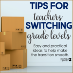 Tips for Switching Grade Levels