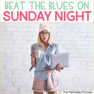 5 Tips to Beat the Sunday Night Blues