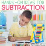 7 Engaging Subtraction Activities