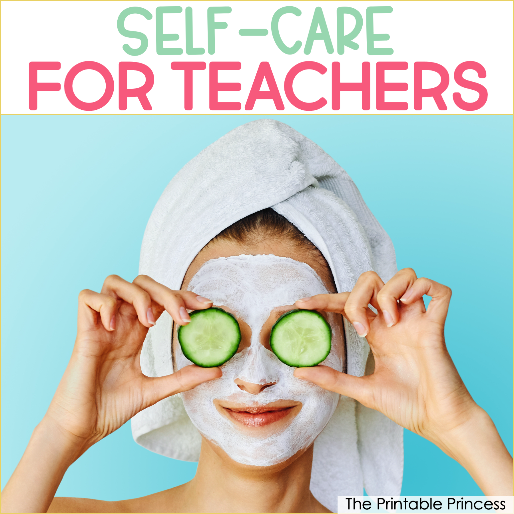 8 Self Care Tips For Teachers