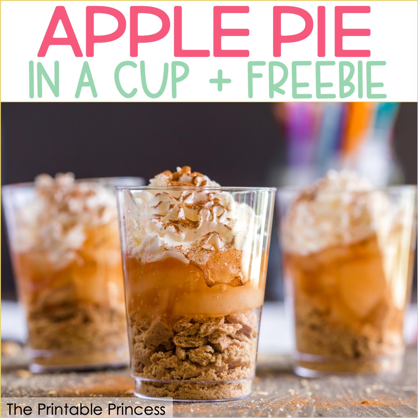 Apple Pie in a Cup + Freebie
