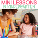 Benefits of Using Mini Lessons in Kindergarten