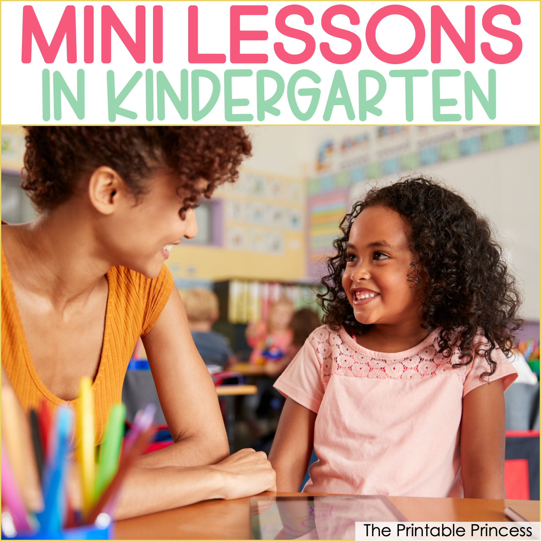 Benefits of Using Mini Lessons in Kindergarten