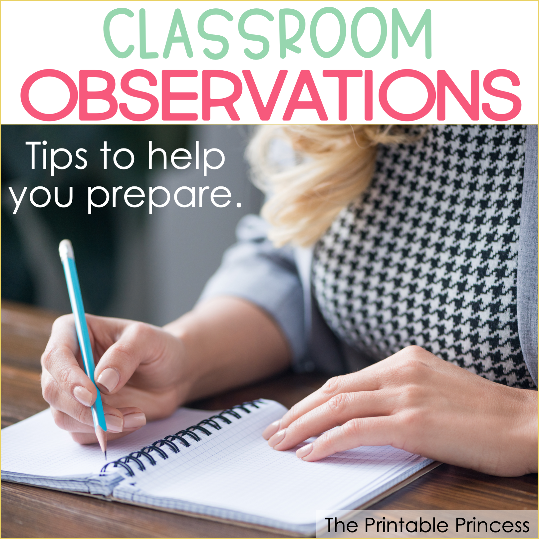 Classroom Observations: 10 Tips for New Teachers