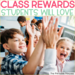 Classroom Reward Ideas That Students Will Love