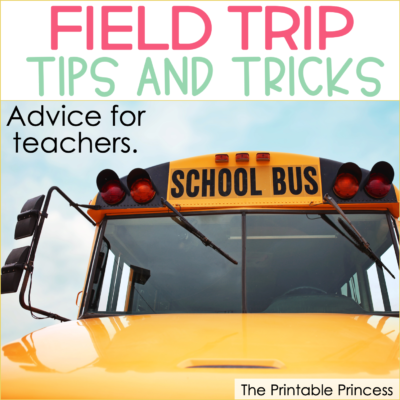 Field Trip Tips and Tricks for Teachers