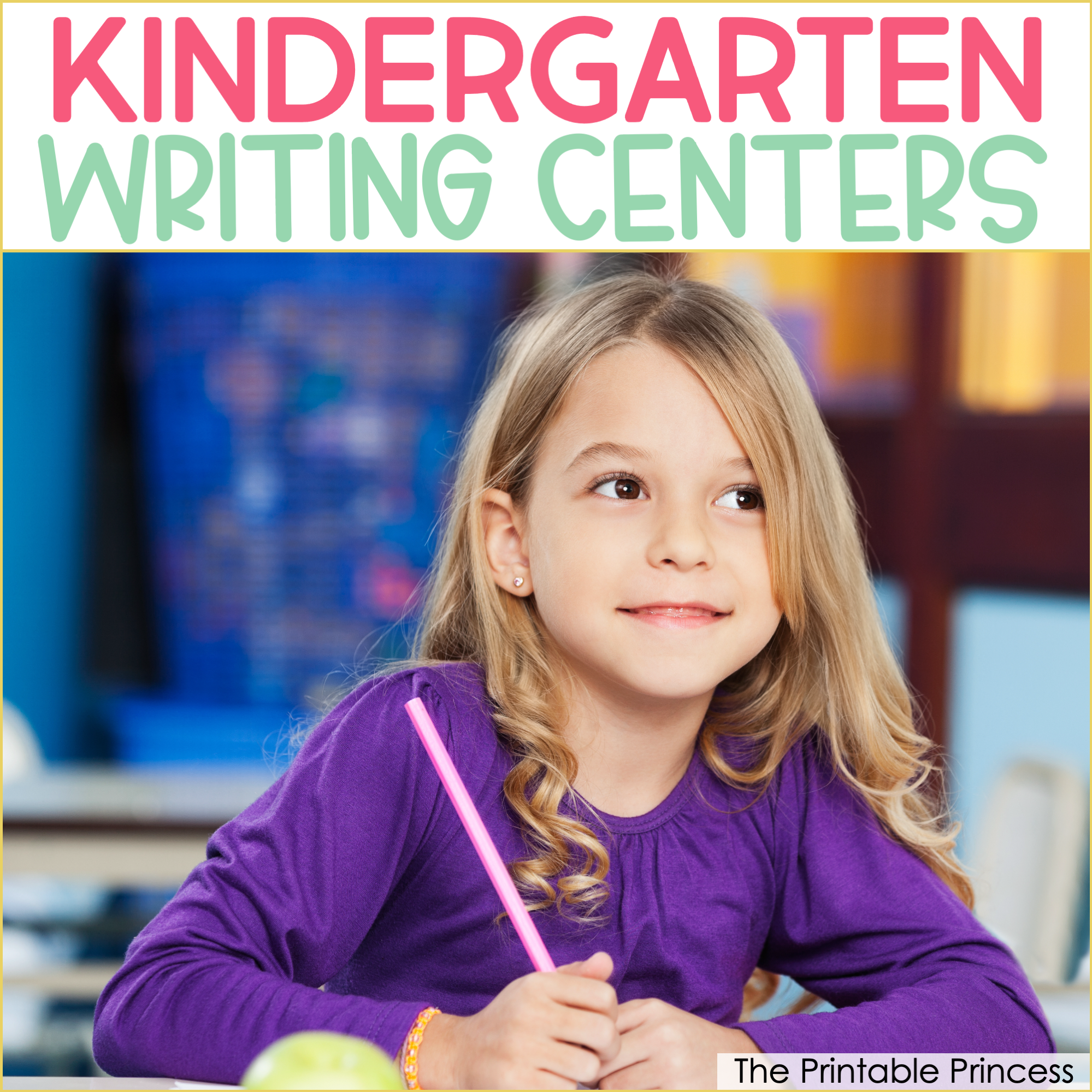 Getting Started With Writing Centers in Kindergarten