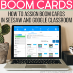 How to Assign Boom Cards using Google Classroom and Seesaw