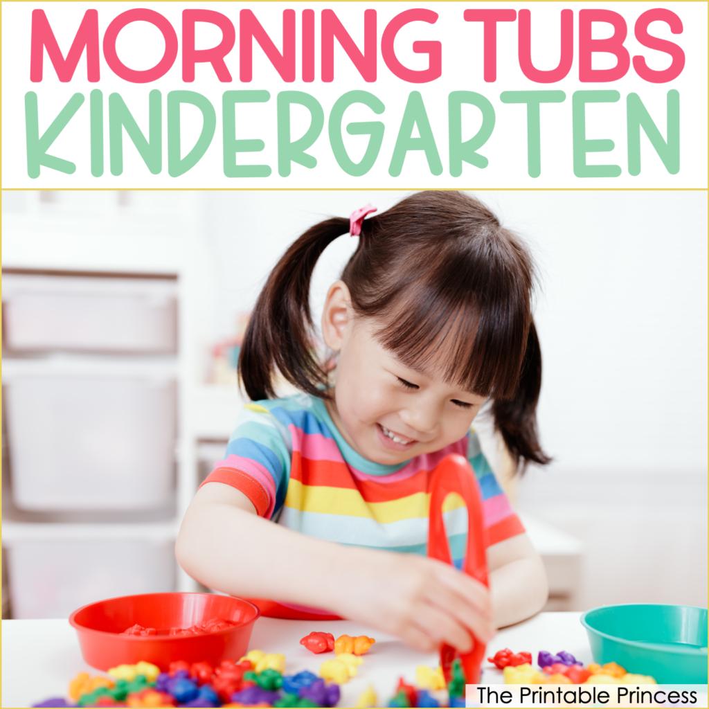 Morning Tub Ideas for Kindergarten
