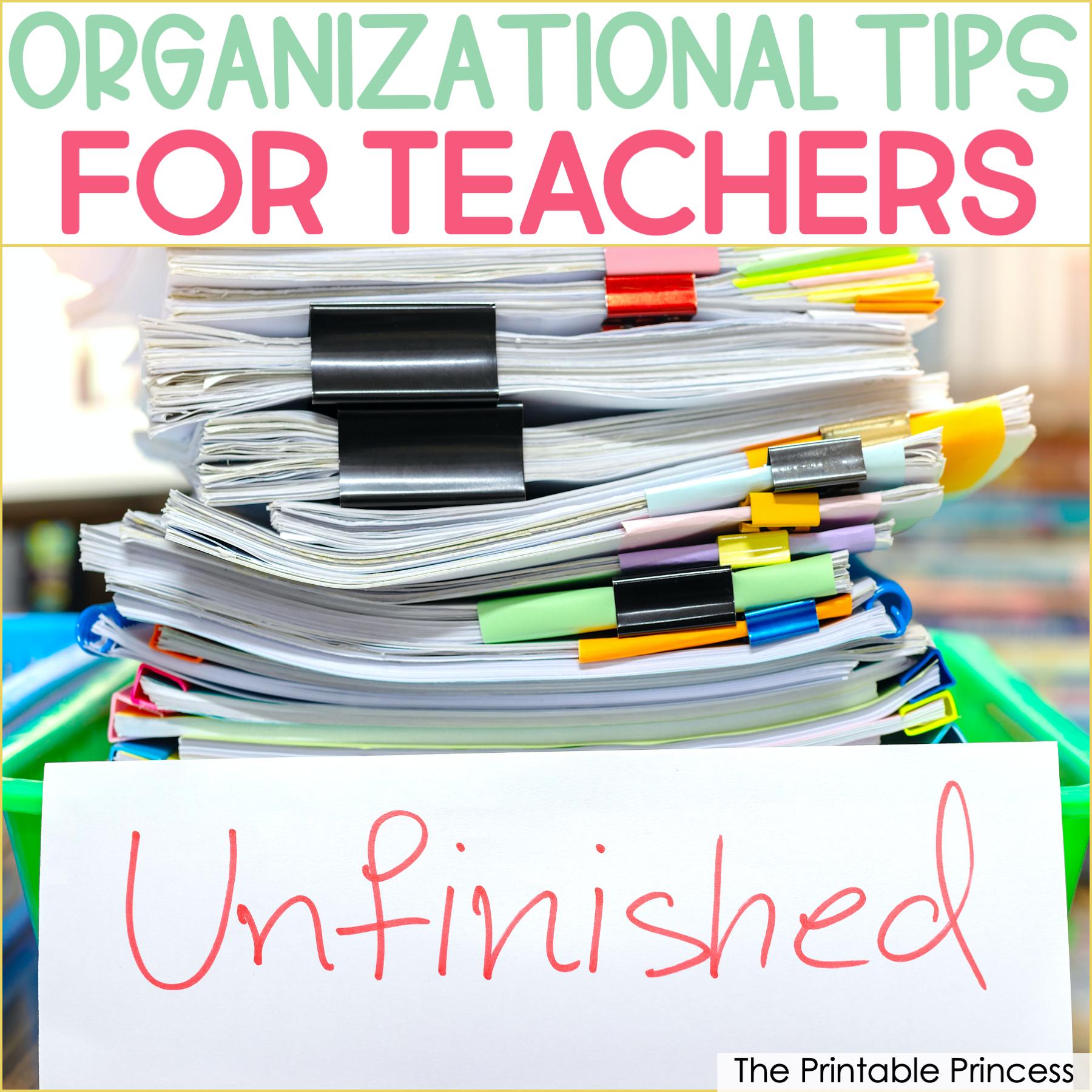 Organizational Tips For Teachers