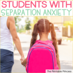 Helping Students Cope with Separation Anxiety
