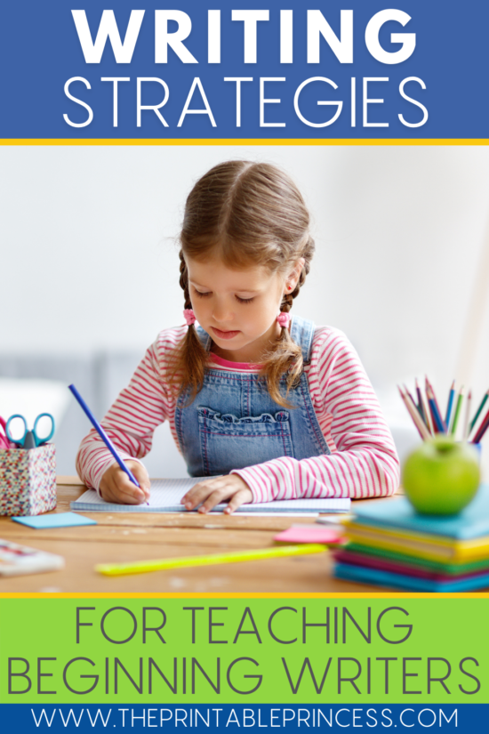 Strategies for Supporting Beginning Writers